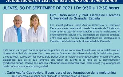 """Los Profesores Darío Acuña y Germaine Escames, de la Universidad de Granada, impartirán en nuestro congreso un interesante curso titulado """"Actualización en 2021 del uso clínico de la melatonina"""". ¡¡Inscríbete!!"""